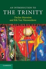 An Introduction to the Trinity : Introduction to Religion - Declan Marmion