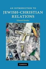 An Introduction to Jewish-Christian Relations : Introduction to Religion - Edward Kessler