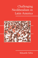 Challenging Neoliberalism in Latin America : Why the European Way is the Best Hope in an Insecu... - Eduardo Silva