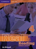 Real Reading - Without Answers : Book 4 : Cambridge English Skills - Liz Driscoll