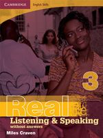 Real Listening and Speaking - Without Answers : Book 3 : Cambridge English Skills - Miles Craven