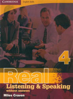 Real Listening and Speaking - Without Answers : Book 4 : Cambridge English Skills - Miles Craven