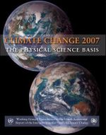 Climate Change 2007 - The Physical Science Basis : Working Group I Contribution to the Fourth Assessment Report of the IPCC - Intergovernmental Panel on Climate Change