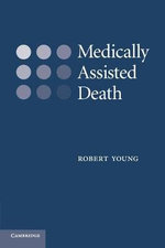 Medically Assisted Death - Robert Young