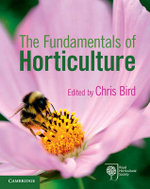 The Fundamentals of Horticulture : Theory and Practice