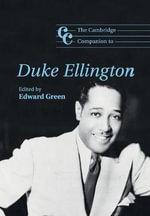 The Cambridge Companion to Duke Ellington : Cambridge Companions to Music