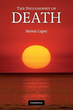 The Philosophy of Death - Steven Luper