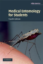 Medical Entomology for Students - Mike Service
