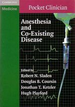 Anesthesia and Co-Existing Disease : Pocket Clinician