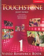 Touchstone Level 1  : Video Resource Book - Janet Gokay