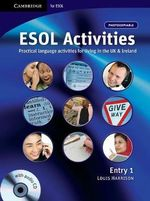 ESOL Activities Entry 1 : Practical Language Activities for Living in the UK and Ireland - Louis Harrison