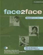Face2face : Advanced Teacher's Book : With Over 60 Pages of Extra Teacher's Resources - Nick Robinson