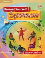 Present Yourself 1 Student's Book with Audio CD: Level 1 : Experiences - Steven Gershon