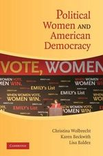 Political Women and American Democracy - Christina Wolbrecht