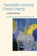Twentieth-century French Poetry : A Critical Anthology