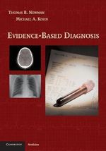 Evidence-based Diagnosis : Cambridge Medicine (Paperback) - Thomas B. Newman
