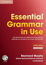 Essential Grammar in Use with Answers and CD-ROM French Edition : Le Bestseller De La Grammaire Anglaise - Raymond Murphy