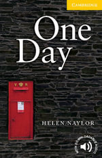 One Day : Cambridge English Readers : Level 2 - Helen Naylor