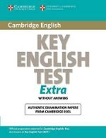 Cambridge Key English Test Extra Student's Book : Ket Practice Tests - Cambridge ESOL