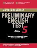 Cambridge Preliminary English Test 5 Student's Book with Answers : With Answers Paper 5 - Cambridge ESOL