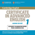 Cambridge Certificate in Advanced English 1 for Updated Exam Audio CDs (2): Paper 1 : Official Examination Papers from University of Cambridge ESOL Examinations - Cambridge ESOL