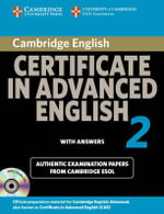 Cambridge Certificate in Advanced English 2 for Updated Exam Self-study Pack: No. 2 : Official Examination Papers from Cambridge ESOL - Cambridge ESOL