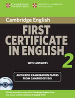 Cambridge First Certificate in English 2 for Updated Exam Self-study Pack: No. 2 : Official Examination Papers from University of Cambridge ESOL Examinations - Cambridge ESOL