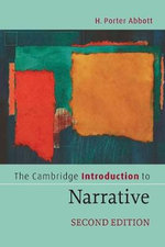 The Cambridge Introduction to Narrative : 2nd Edition - H.Porter Abbott