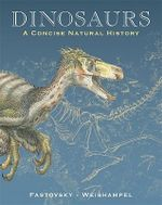 Dinosaurs : A Concise Natural History - David E. Fastovsky