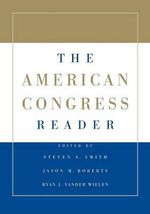 The American Congress Reader - Steven S. Smith