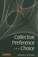 Collective Preference and Choice - Shmuel Nitzan