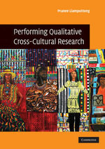 Performing Qualitative Cross-Cultural Research - Pranee Liamputtong