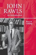 John Rawls : An Introduction - Percy B. Lehning