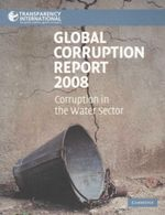 Global Corruption Report 2008 : Corruption in the Water Sector