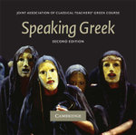 Speaking Greek CD - Joint Association of Classical Teachers' Greek Course