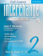 Interchange Third Edition Full Contact Level 2 Part 3 Units 9-12 : Level 2 - Jack C. Richards