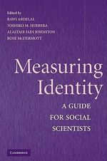 Measuring Identity : A Guide for Social Scientists