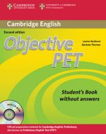 Objective PET Student's Book without Answers with CD-ROM : Student's Book Without Answers [With CDROM] - Louise Hashemi