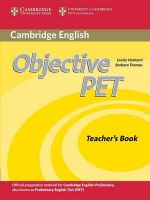 Objective PET Teacher's Book : Official Examination Papers from University of Cam... - Barbara Thomas