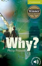 Why? : Cambridge English Readers : Starter/Beginner - Philip Prowse