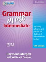 Grammar in Use Intermediate [With Audio CD-ROM] : Third Edition: Self-Study Reference and Practice for Students of North American English with Answers and CD-ROM - Raymond Murphy