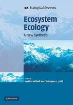 Ecosystem Ecology : A New Synthesis
