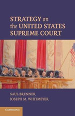 Strategy on the United States Supreme Court - Saul Brenner