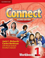 Connect Level 1 Workbook : Level 1 - Jack C. Richards