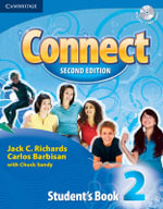 Connect 2 Student's Book with Self-Study Audio CD : Connect Second Edition - Jack C. Richards