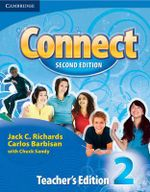 Connect Level 2 Teacher's Edition : Connect (Cambridge) - Jack C. Richards