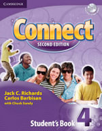 Connect 4 : Connect Second Edition - Jack C. Richards
