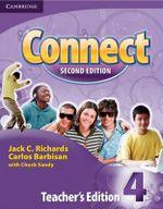 Connect Level 4 Teacher's Edition : Level 4 - Jack C. Richards