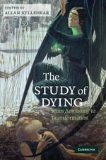 The Study of Dying : From Autonomy to Transformation