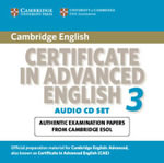 Cambridge Certificate in Advanced English 3 for Updated Exam Audio CDs (2) : Examination Papers from University of Cambridge ESOL Examinations - Cambridge ESOL